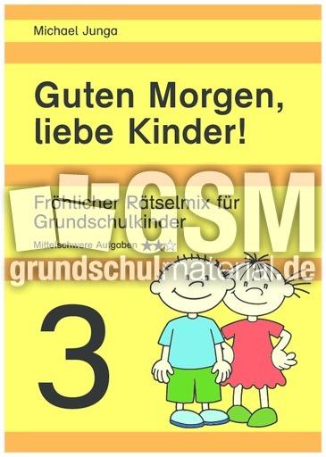 Guten Morgen Liebe Kinder 1 2 3 D Guten Morgen Rätsel
