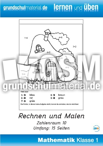 Rechnen und Malen ZR-10 - Addition im Zahlenraum bis 10 - Arbeitsblu00e4tter - Mathe Klasse 1 ...