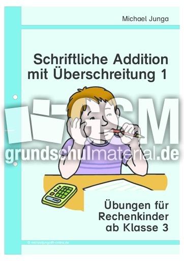 schriftliche Addition mit Überschreitung 3-1 - schriftliche Addition ...