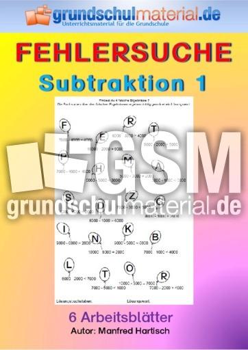 Subtraktion 1 Subtraktion Fehlersuche Mathe Klasse 4